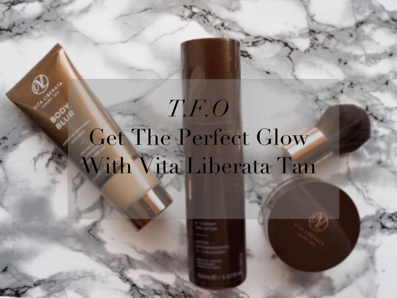 Get The Perfect Glow With Vita Liberata Tan